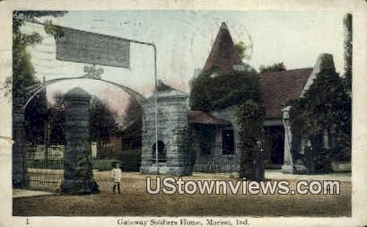 Gateway Soldiers Home - Marion, Indiana IN Postcard