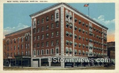 New Hotel Spencer - Marion, Indiana IN Postcard
