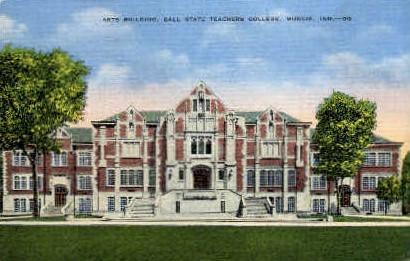 Ball State Teachers College - Muncie, Indiana IN Postcard