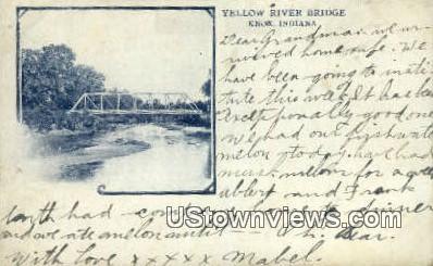 Yellow River Bridge - Knox, Indiana IN Postcard