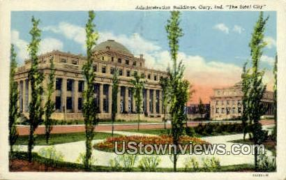 Admin Bldg, Gary - Indiana IN Postcard