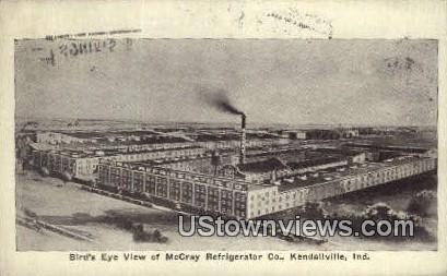 McCray Refrigerator Co - Kendallville, Indiana IN Postcard