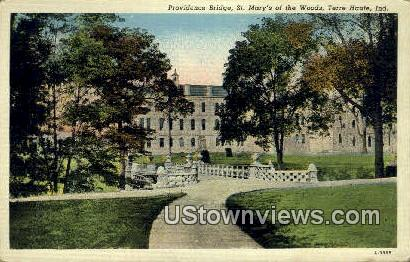 Providence Bridge, St. Mary's of the Woods - Terre Haute, Indiana IN Postcard