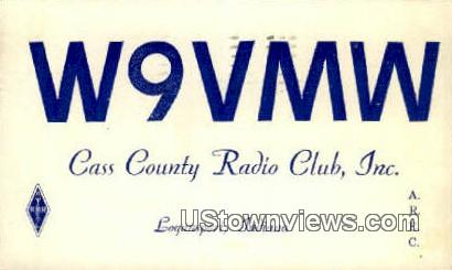 W9VMW, Cass County Radio Club Inv - Logansport, Indiana IN Postcard