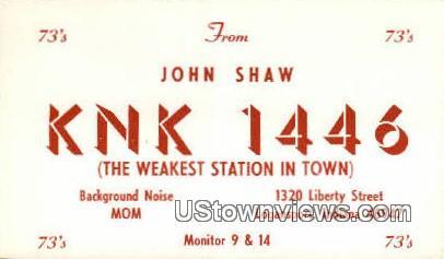 John Shaw, KNK 1446 - Logansport, Indiana IN Postcard
