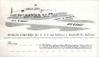 Publix Corners - Kendallville, Indiana IN Postcard
