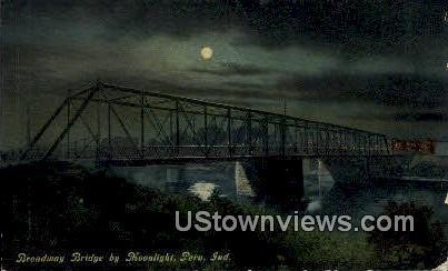 Broadway Bridge - Peru, Indiana IN Postcard