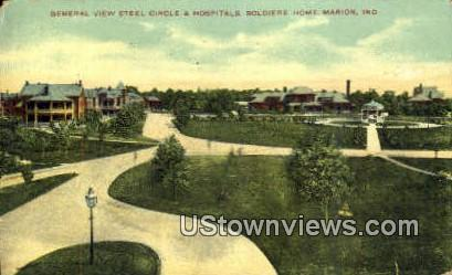 Steel Circle & Hospitals, Soldiers Home - Marion, Indiana IN Postcard