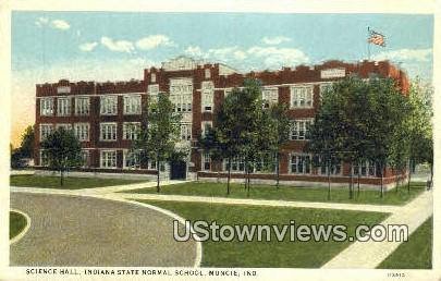 Science Hall, Indiana State Normal School - Muncie Postcard