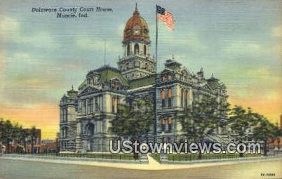 Delaware County Court House - Muncie, Indiana IN Postcard