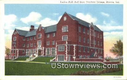 Lucina Hall, Ball State Teachers College - Muncie, Indiana IN Postcard
