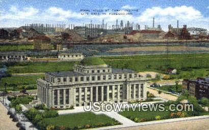 Steel Mills, City Hall - Gary, Indiana IN Postcard
