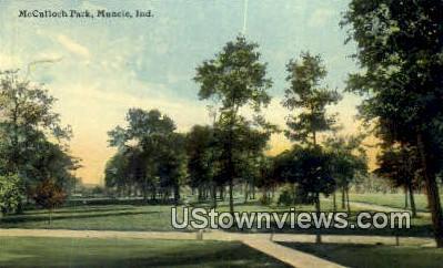 McCulloch Park - Muncie, Indiana IN Postcard