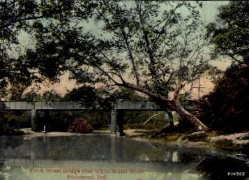 10th Street Bridge over White Water River - Richmond, Indiana IN Postcard