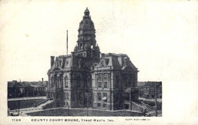 County Court House - Terre Haute, Indiana IN Postcard