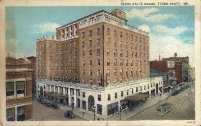Terre Haute House - Indiana IN Postcard