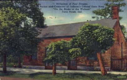 Birthpalce pf Paul Dresser - Terre Haute, Indiana IN Postcard