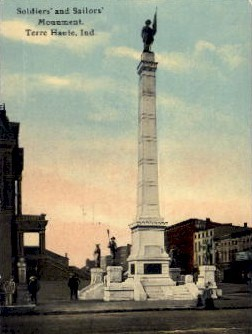 Soldiers' and Sailors' Monument - Terre Haute, Indiana IN Postcard