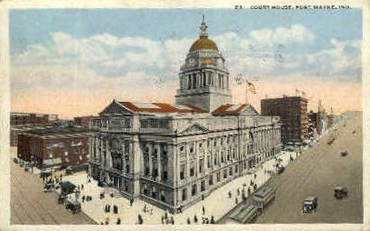 Court House  - Fort Wayne, Indiana IN Postcard