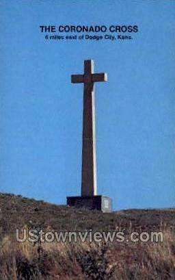 Coronado Cross - Dodge City, Kansas KS Postcard