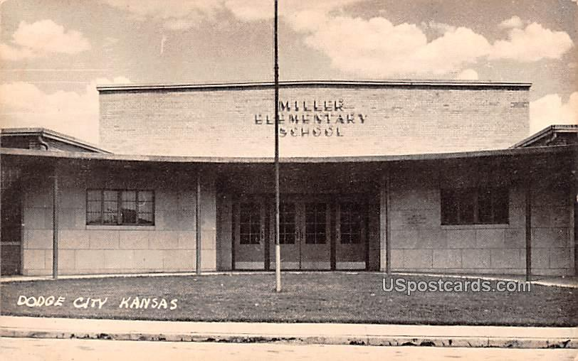Miller Elementary School - Dodge City, Kansas KS Postcard