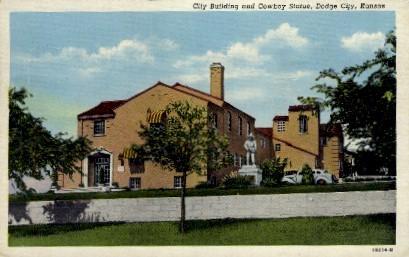 City Bldg. & Cowboy Statue - Dodge City, Kansas KS Postcard