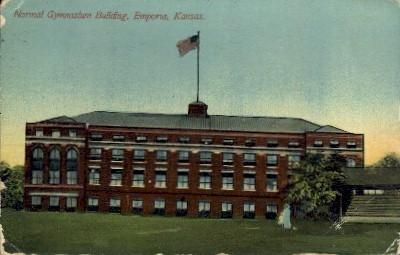 Normal Gymnasium Bldg. - Emporia, Kansas KS Postcard