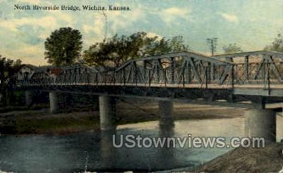 North Riverside Bridge - Wichita, Kansas KS Postcard