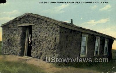 Old Sod Homestead - Goodland, Kansas KS Postcard