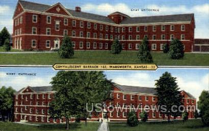 Convalescent Barrak 122 - Wadsworth, Kansas KS Postcard