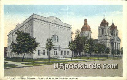St Mary's Cathedral & Parochial School - Wichita, Kansas KS Postcard
