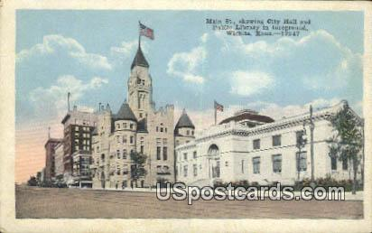 Main Street, City Hall - Wichita, Kansas KS Postcard