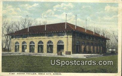 Hoover Pavilion - Dodge City, Kansas KS Postcard