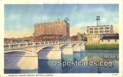Douglas Avenue Bridge - Wichita, Kansas KS Postcard