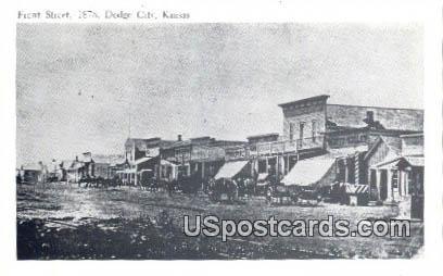 Front Street 1878 - Dodge City, Kansas KS Postcard