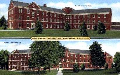 Convalescent Barrack  - Wadsworth, Kansas KS Postcard