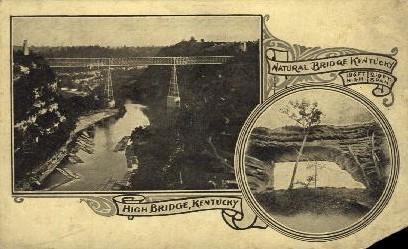 Natural Bridge KY - High Bridge, Kentucky KY Postcard