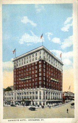 La Fayette Hotel - Lexington, Kentucky KY Postcard
