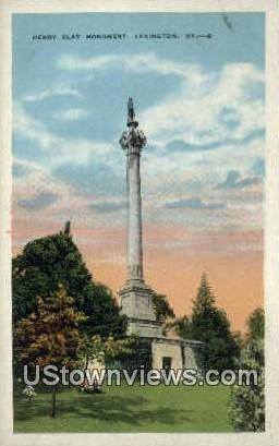 Henry Clay Monument - Lexington, Kentucky KY Postcard