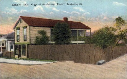 Home of Mrs. Wiggs of the Cabbage Patch - Louisville, Kentucky KY Postcard