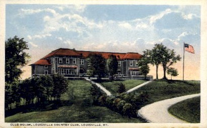 Club House, Louisville Country Club - Kentucky KY Postcard