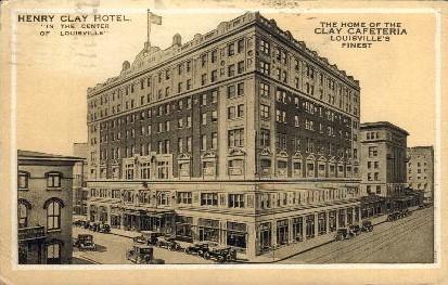 Henry Clay Hotel - Louisville, Kentucky KY Postcard