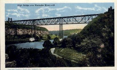High Bridge Over KY River - Louisville, Kentucky KY Postcard