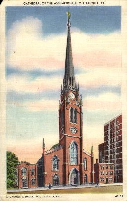 Cathedral of the Assumption - Louisville, Kentucky KY Postcard
