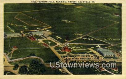 Bowman's Field Municipal Airport - Louisville, Kentucky KY Postcard
