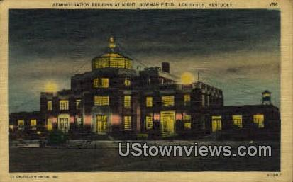 Administration Building At Night - Louisville, Kentucky KY Postcard