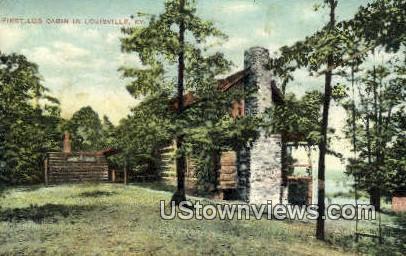 First Log Cabin - Louisville, Kentucky KY Postcard