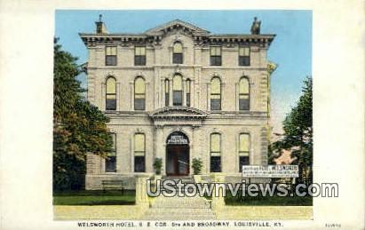 Welsworth Hotel  - Louisville, Kentucky KY Postcard