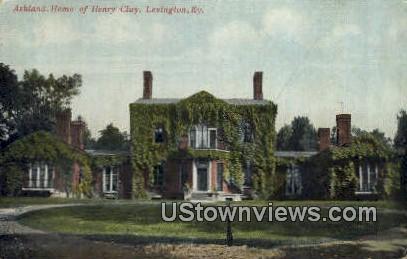 Ashland, Home of Henry Clay - Lexington, Kentucky KY Postcard