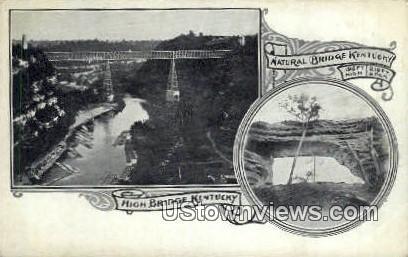 Natural Bridge Kentucky - High Bridge Postcard
